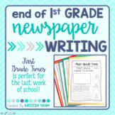 """End of Year Writing Activity - """"First Grade Times"""" - (Print and Digital)"""