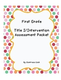First Grade Title I/Intervention Assessment and Data Tracking Pack