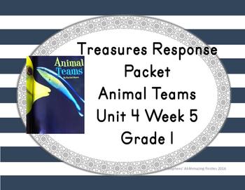 First Grade Treasures Response Packet -- Unit 4 Week 5 -- Animal Teams