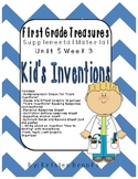 First Grade Treasures Unit 5.3 Kid's Inventions Supplemental Material