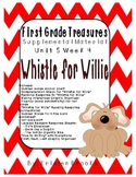 """First Grade Treasures Unit 5.4 """"Whistle for Willie"""" Supplemental Materials"""