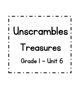 First Grade Treasures Unit 6 - Unscrambles