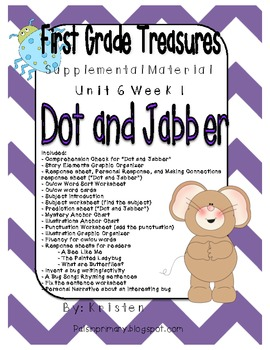 First Grade Treasures Unit 6.1 Dot and Jabber Supplemental Materials