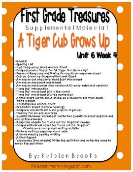 First Grade Treasures Unit 6.4 A Tiger Cub Grows Up Supple