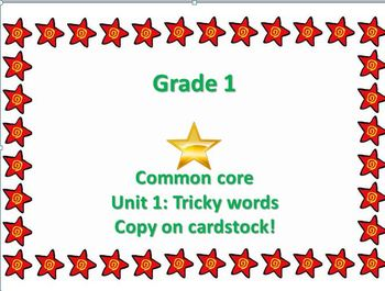 First Grade Tricky words common core