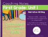 First Grade Unit 1 Narrative Writing Curriculum Companion Guide & Anchor Charts