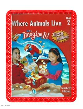 First Grade Unit 2 SRA Imagine It Where Animals Live