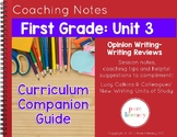 First Grade Unit 3 Opinion Writing Curriculum Companion Guide