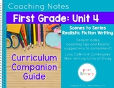 First Grade Unit 4 Realistic Fiction Writing Curriculum Co