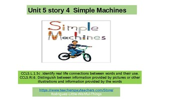 "First Grade Unit 5 Story 4 ""Simple Machines"""