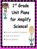 First Grade Unit Plans for Amplify Science , Units 1-3