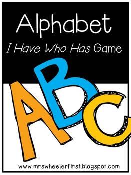 First Grade Vocabulary:  I Have, Who Has: Alphabet