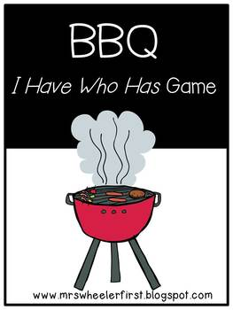 First Grade Vocabulary:  I Have, Who Has: BBQ