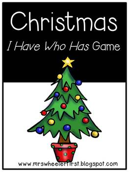 First Grade Vocabulary:  I Have, Who Has: Christmas