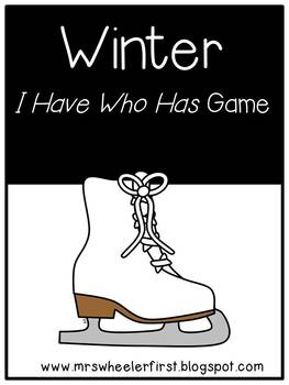 First Grade Vocabulary:  I Have, Who Has: Winter