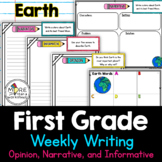 First Grade Weekly Writing Earth (opinion, narrative, info