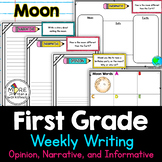 First Grade Weekly Writing Moon (opinion, narrative, informative)