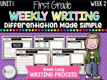 First Grade Weekly Writing (Unit 1, Week 2)