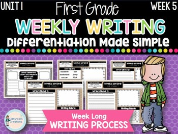 First Grade Weekly Writing (Unit 1, Week 5)