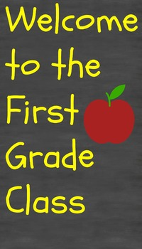 First Grade Welcoming Sign