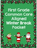 First Grade Winter Break Review Packet *Common Core Aligned*