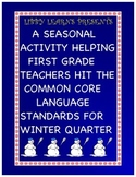 First Grade Winter CCSS Activity 1 Language Assessment