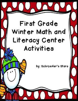 First Grade: January Math and Literacy Center Activities