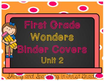 First Grade Wonders Binder Covers Unit 2