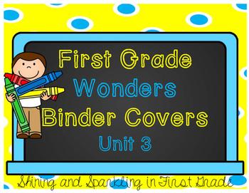 First Grade Wonders Binder Covers Unit 3
