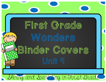 First Grade Wonders Binder Covers Unit 4