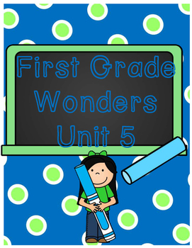 First Grade Wonders Binder Covers Unit 5