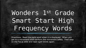 First Grade Wonders High Frequency Words and Movement Smart Start Slide Show