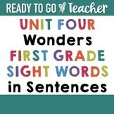 First Grade Wonders Sight Words Unit 4 in Sentences