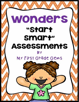 First Grade Wonders- Start Smart Assessments
