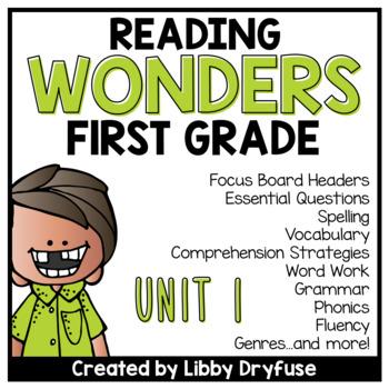 First Grade Wonders Unit 1