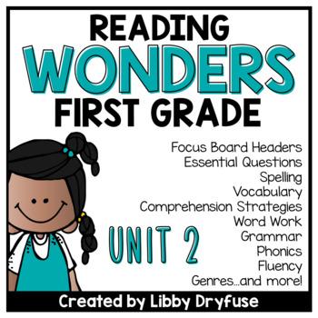 First Grade Wonders Unit 2