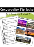 First Grade Wonders Unit 2 Week 2 Conversation Flip Books {ESL}