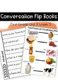 First Grade Wonders Unit 3 Week 5 Conversation Flip Books {ESL}