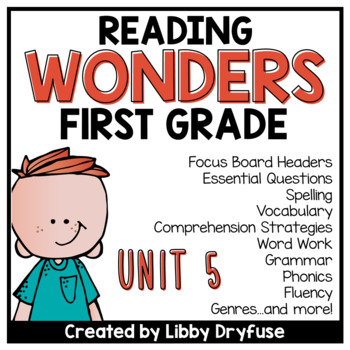 First Grade Wonders Unit 5