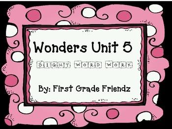 First Grade Wonders Unit 5 Sight Word Work