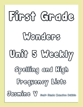 First Grade Wonders Unit 5 Weekly Spelling and High Freque
