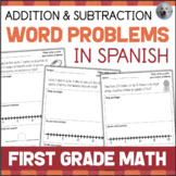 SPANISH Word Problems 1st Grade - Suma y Resta - Addition