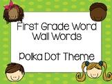 First Grade Word Wall Words Polka Dot