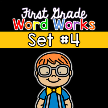 First Grade Word Works Daily: Set #4 (Printable & Interactive PDF)