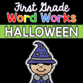 First Grade Word Works: Halloween Edition