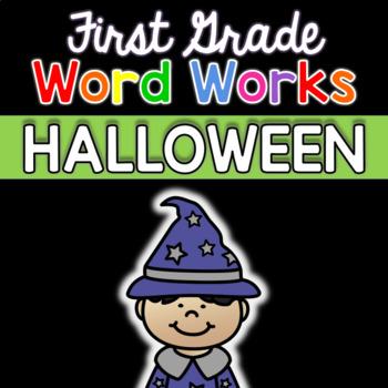 First Grade Word Works: Halloween Edition