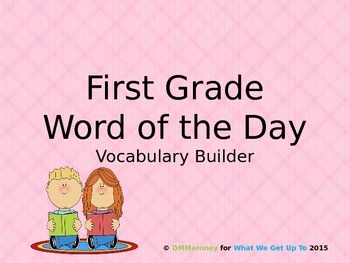 First Grade Word of the Day Vocabulary Builder