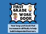 First Grade Work Book for Independent learners (Year long morning work/Homework)
