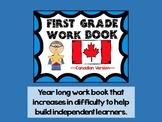 Canadian First Grade Work Book  (Year long morning work/Homework)