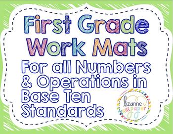 First Grade Work Mats for ALL NBT Standards